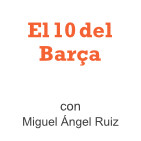 El 10 del Barça (16/03/2019)