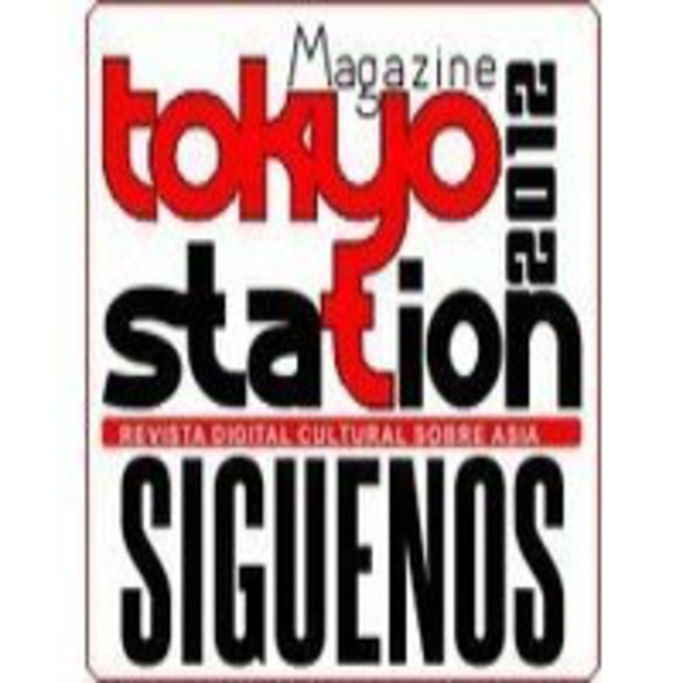 Podcast Tokyo Station 00 - Abril 2013 [PILOTO]