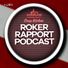 ROKER RAPPORT PODCAST: Discussing Sunderland's draw at Walsall with BBC Newcastle's Nick Barnes!