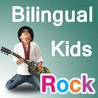 Bilingual Kids Rock Podcast: Raising Multilingual