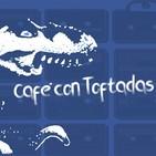 Café con Toftadas