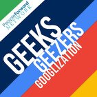 Geeks Geezers and Googlization Podcast