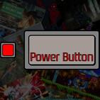 Power Button - Episode 299: Loose Ends