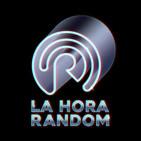 La Hora Random. Episodio 10 - CONAN