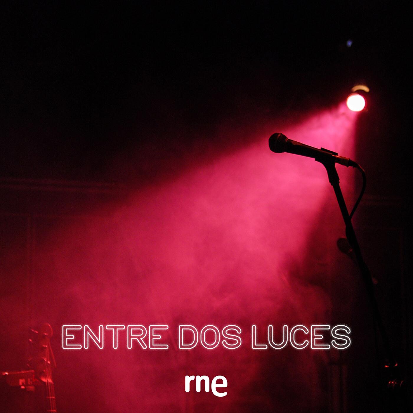 Entre dos luces - Galdós y la música - 20/10/20