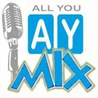 Podcast ALL YOU MIX de AYN Radio