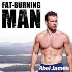 The Fat-Burning Man Show by Abel James. Paleo Nutr