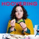 Hoovering - Episode 121: Hana Ayoob