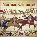 Norman Centuries | A Norman History Podcast by Lar