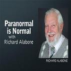 Paranormal is Normal – Richard Alabone