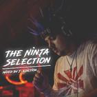 The Ninja Selection