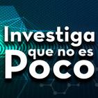 Investiga que no es poco 23/08/2019 20:35