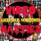 Luces en el Horizonte - Video Nasties