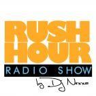 Rush Hour Show by DJ Nexxa