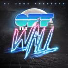 Off The Wall! #336 by DJ Jooz