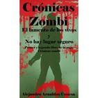 Crónicas zombi 1 y 2 de Alejandro Arnaldos Conesa
