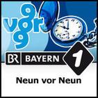 Neun vor Neun - Bayern 1