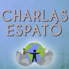 CHARLAS ESPATÓ