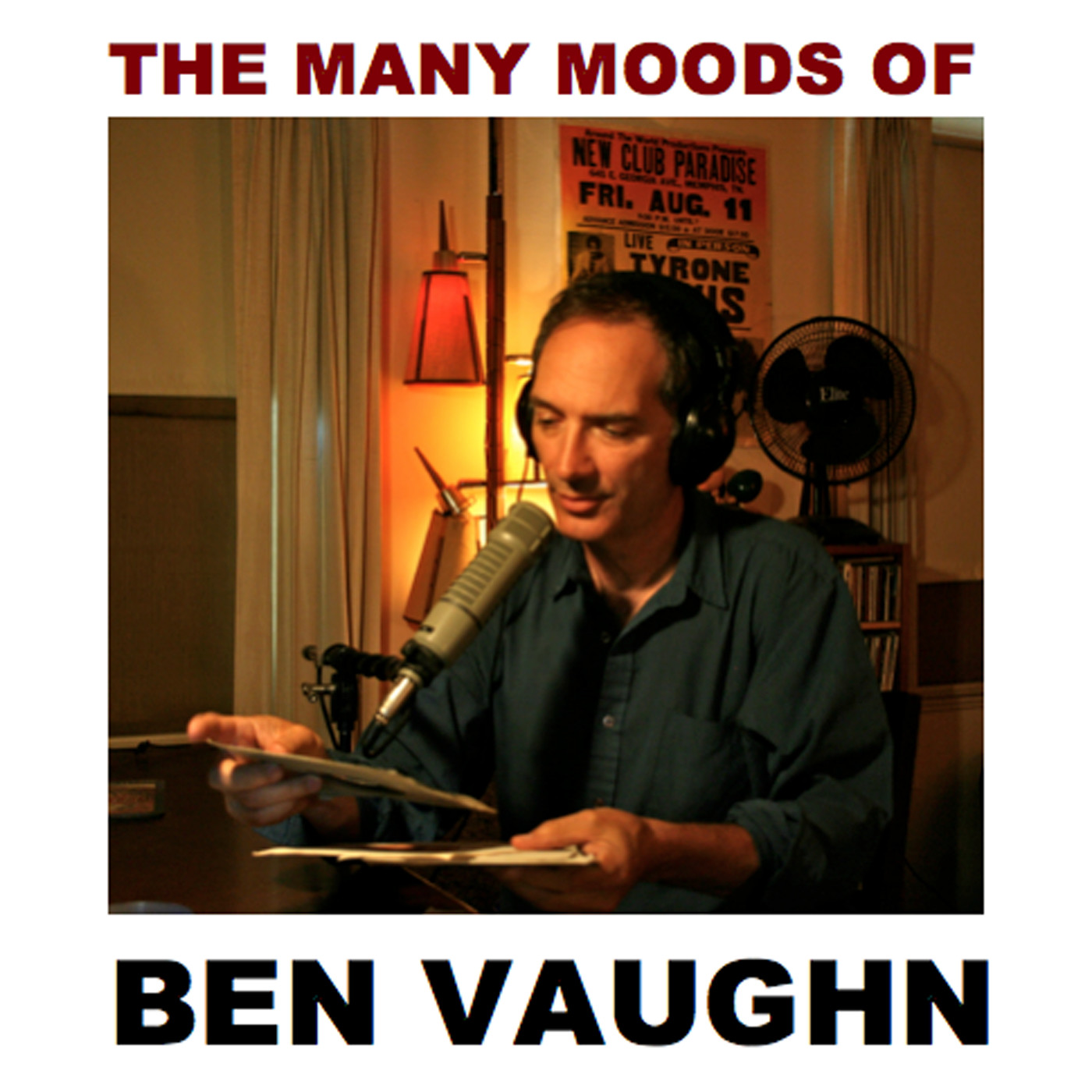Z107.7 FM Many Moods of Ben Vaughn #341 - April 22, 2018