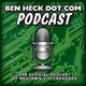 Benheck.com Podcast Episode 115