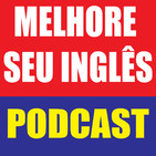 MSI#009 House of Cards and Dangling Participles | Melhore Seu Inglês PODCAST