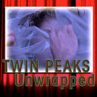Twin Peaks Unwrapped 203: Tim Fuglei from Podcasting Them Softly