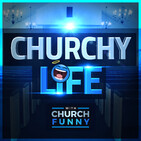 Welcome to Churchy Life | with Church Funny