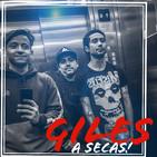 Giles a Secas! - Ep 11 - Peleas