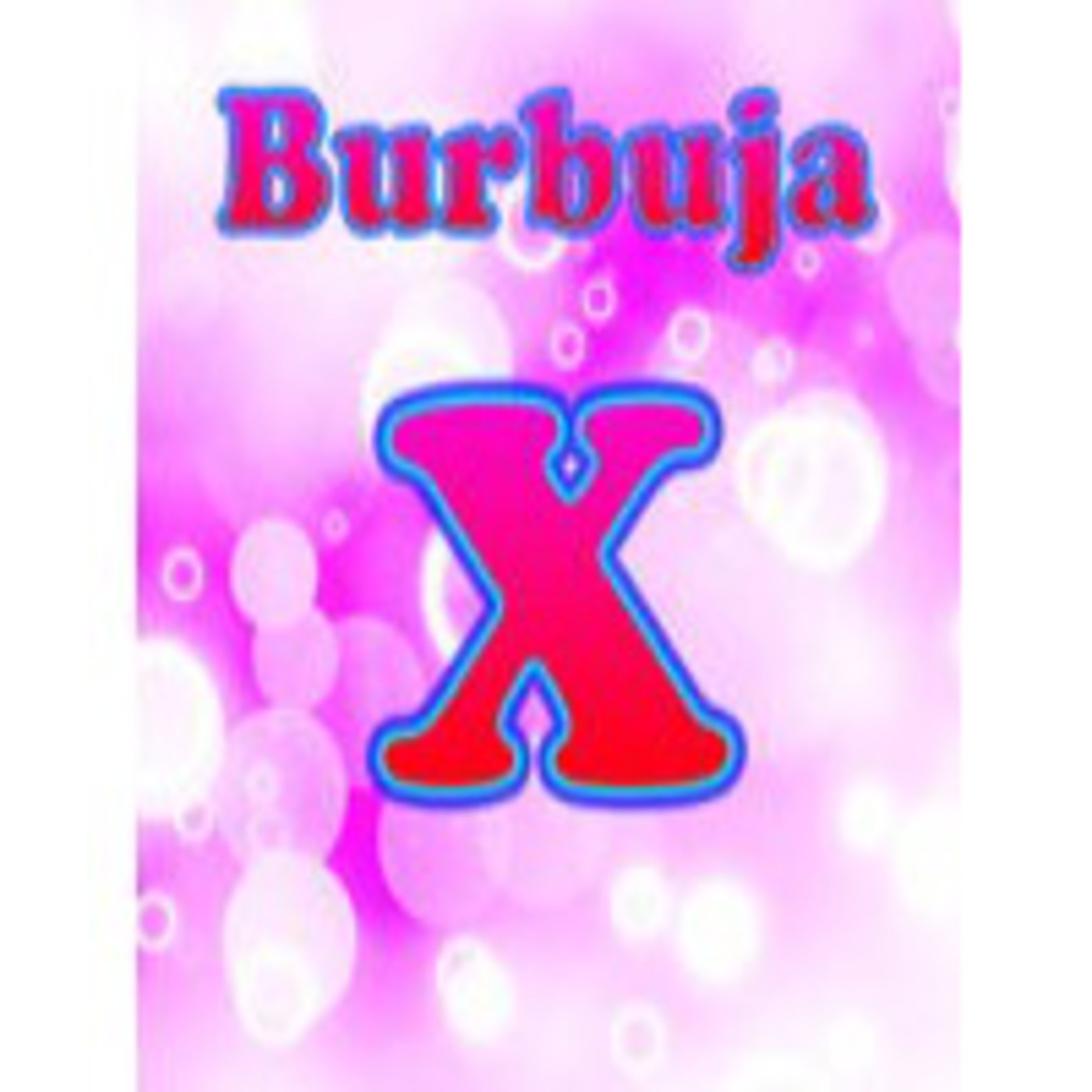 BurbujaX 09 con Samia Duarte