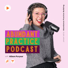 Episode #29 Ask Allison: Get On A Podcast, Starting Private Practice, Building On The DL