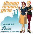 Disney Dream Girls 039 - Magic to the UK plus WDW, DLR and DCL Chat