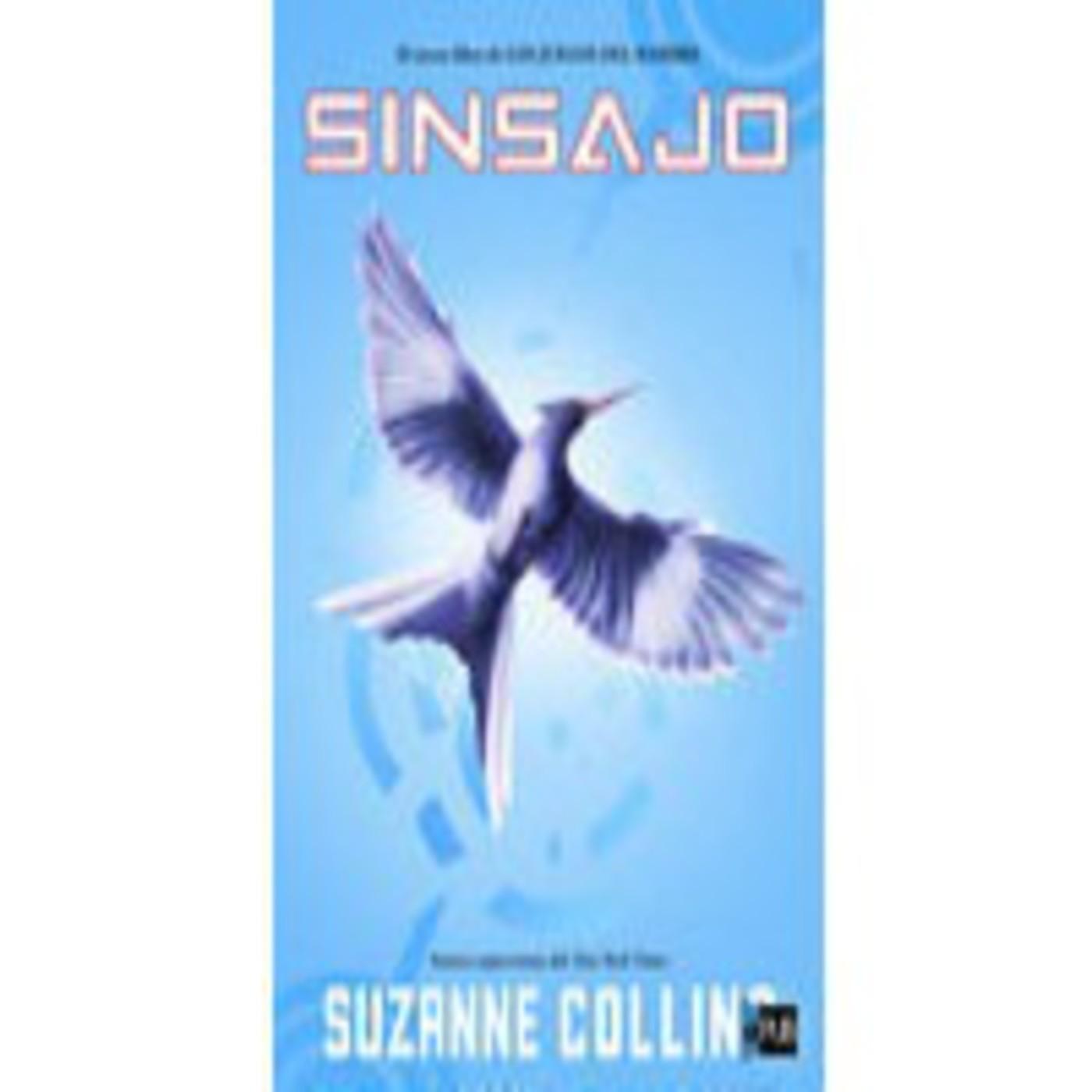 Escucha Los Juegos Del Hambre 3 Sinsajo Suzanne Collins Ivoox