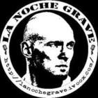 Podcast La Noche Grave
