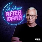 Coming Soon! Dr. Drew After Dark