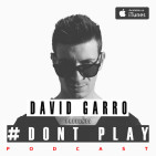 David Garro Dont Play Radioshow