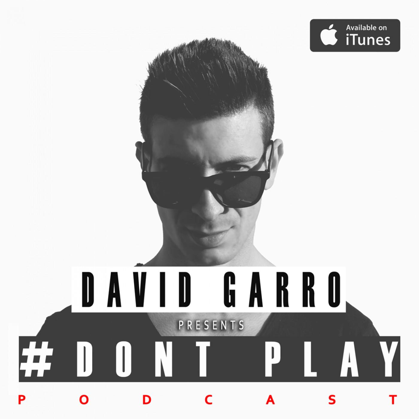 David Garro Dont Play Radioshow