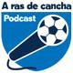 1. A Ras De Cancha - Copa América 2019