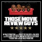 THOSE MOVIE REVIEW GUYS