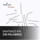 Santiago en 100 Palabras