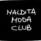 Maldita Moda Club