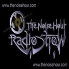 The Noise Hour Radio Show Podcast