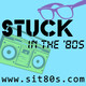 Stuck in the '80s Episode 257 (2.15.12)