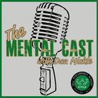 Mental Cast - Episode 007 (Donald Reeser Jr. - Part 1)