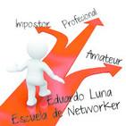 Escuela del Networker Eres impostor, amateur o ...