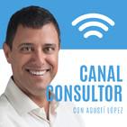 Canal Consultor con Agustí López