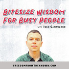 Uncovering And Breaking Unconscious Tendencies That Keep Us Stuck (Bitesize Wisdom #137)