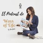 El Podcast de Ways of Life
