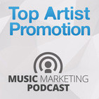 Podcast de Top Artist Promotion Music Mar