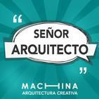 Señor Arquitecto: Consultorio de Arquitectura