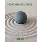 Podcast TODO ÉXITOS DEL DANCE 2004-2005